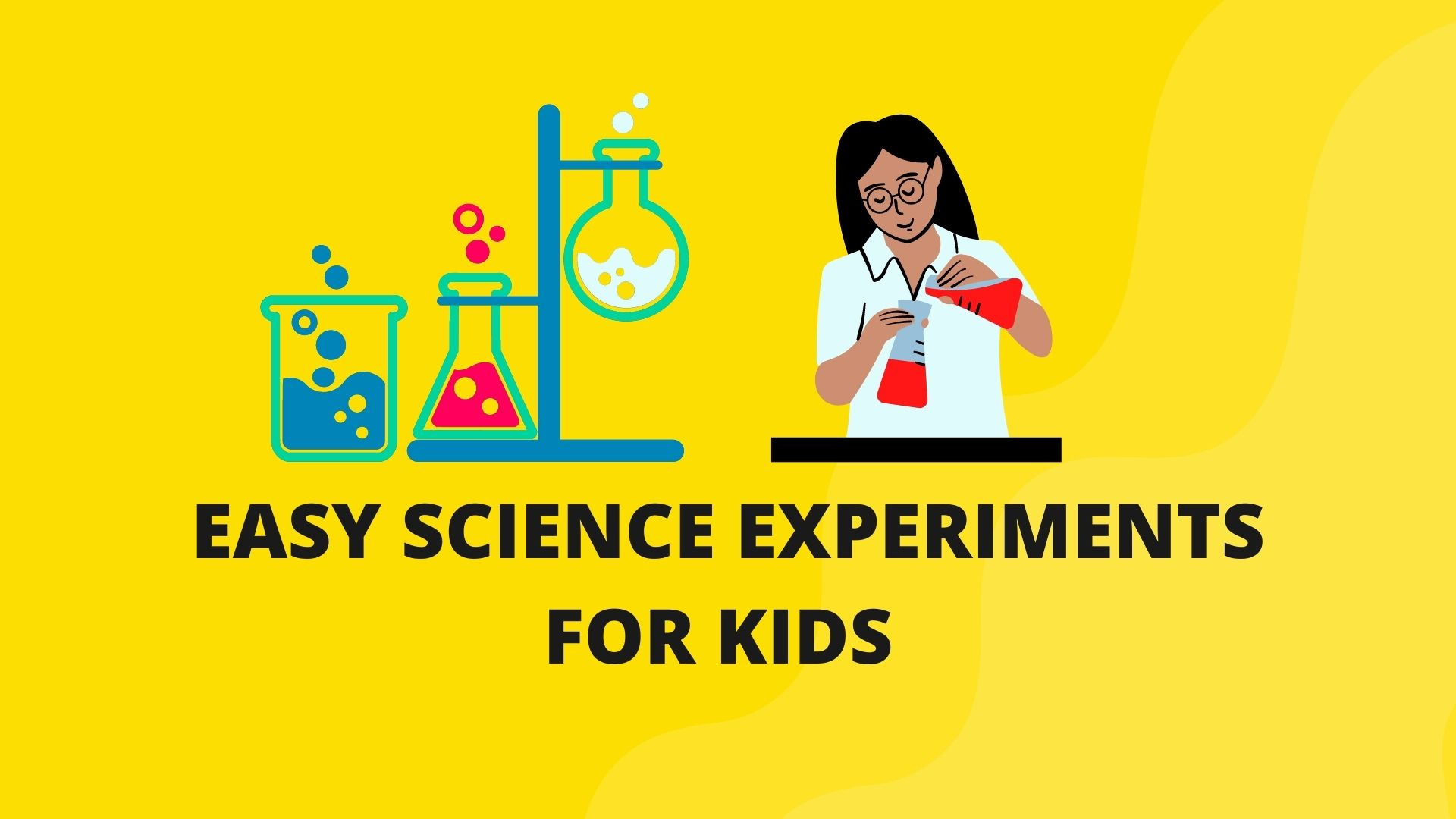 You are currently viewing Easy Science Experiments for Kids